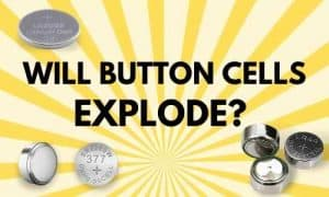 will button cells explode