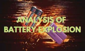 Analysis of battery explosion